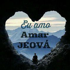 Eu amo, amar Jeová