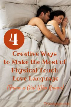Creative ways to make the most of physical touch