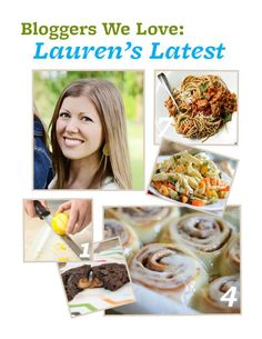 Blogger We Love: @Lauren Brennan of Lauren's Latest. Read her answers to our BHGfood questions here: http://bhgfood.tumblr.com/post/31733097158/blogger-we-love-lauren-brennan-of-laurens