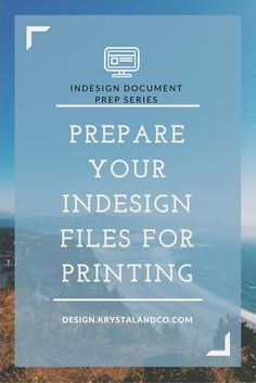 Prep Your InDesign Files for Printing