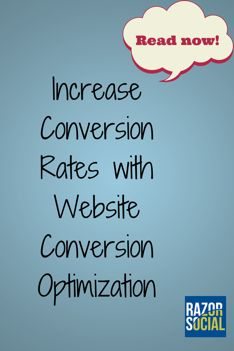 How website conversion optimization can dramatically increase conversion rates @razorsocial #SocialMediaoptimization