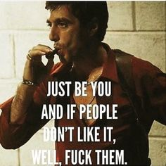Gangster Quotes, Badass Quotes, Film Quotes, Funny Quotes, Scarface Quotes, Great Quotes, Inspirational Quotes, Perfect Word, Warrior Quotes