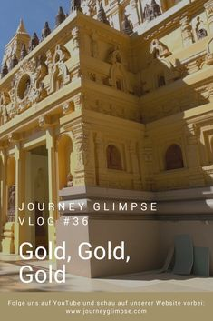 Im Vlog Nummer 36 gibt es Gold satt. Journey, Mansions, House Styles, Gold, Home Decor, Decoration Home, Room Decor, Fancy Houses, Mansion