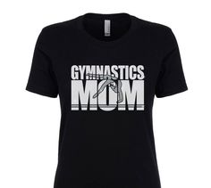 Gymnastics Mom Shirt, Gymnastics Shirt, Gymnastics Gifts, Gymnastics Leotard, Gymnastics Bag, Gymnastics Team, Gift For Mom, TeeRificDesigns by TeeRificDesigns on Etsy https://www.etsy.com/listing/469246086/gymnastics-mom-shirt-gymnastics-shirt