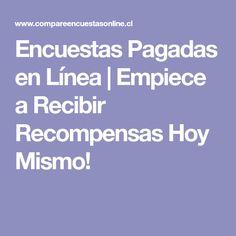 Encuestas Pagadas en Línea | Empiece a Recibir Recompensas Hoy Mismo!