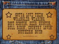 Southern Girls like Southern Boys Country Boys, Country Life, Country Music, Country Living, Country Strong, Southern Living, Country Style, Southern Girls, Southern Belle