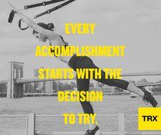 Make the decision. Pursue your better. #MotiationMonday #TRX