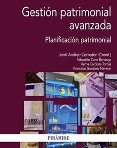 """#Economía y #Empresa Gestión patrimonial avanzada """"Planificación patrimonial"""""""
