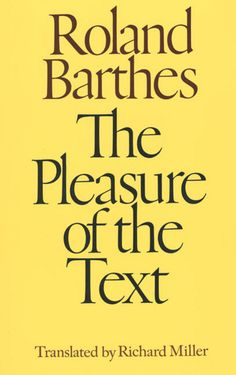 The Pleasure of the Text by Roland Barthes