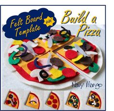 NO SEW Make-a-Pizza Set for Flannel or Felt Boards - DIY Template - Instant Download