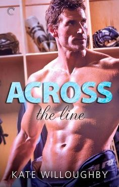 Smitten with Reading: Across the Line by Kate Willoughby