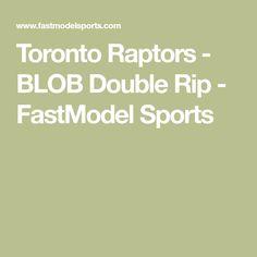 Toronto Raptors - BLOB Double Rip - FastModel Sports
