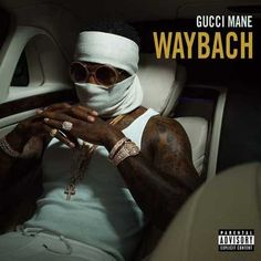 Gucci Mane – Waybach [Video]