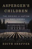 Asperger's Children by Edith Sheffer