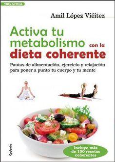 Dieta Coherente-Dietas personalizadas para adelgazar-Nutricionistas-Online-Libro-Adelgazar-Activa tu metabolismo