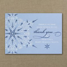 Business Thank You Snowflake - Silver and blue foil front with personalized message on inside to show your appreciation to your customers.  Visit our website for discount details.