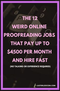 Dreaming of working from home? Here's the 12 weird online proofreading jobs that pay up Earn Money From Home, Earn Money Online, Way To Make Money, Money Today, Money Fast, Legit Work From Home, Work From Home Jobs, Online Jobs From Home, Online Work