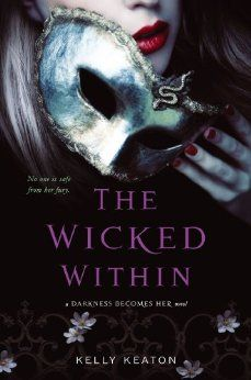 The Wicked Within (Darkness Becomes Her) by Kelly Keaton
