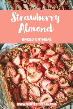 Strawberry Almond Baked Oatmeal