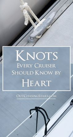 Knots for Cruisers to Know by Heart There are three important knots every cruisers should know by heart. There are three important knots every cruisers should know by heart. Sailboat Living, Living On A Boat, Make A Boat, Build Your Own Boat, Camping, Backpacking, Sailing Knots, Sailing Gear, Sailing Weather