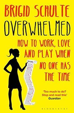 Overwhelmed: Work, L