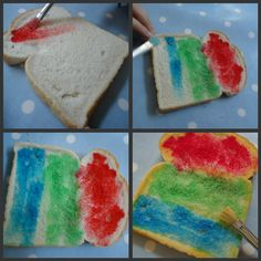 Use a small amount of milk and a few drops of food colouring, paint the bread then toast and eat!