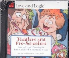 Toddlers and Pre-Schoolers: Love and Logic Parenting for Early Childhood, http://www.amazon.com/dp/1930429282/ref=cm_sw_r_pi_awdm_x_h7-bybHDM0EDD