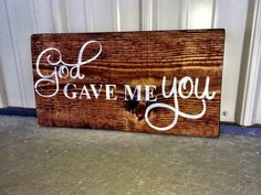 God Gave Me You Sign God Gave Me You Wedding by CharmingWillows