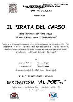 Bar Trattoria Al Poeta Sabato 27 Febbraio ORE 19.00 - IL PIRATA DEL CARSO  http://www.alpoeta.it