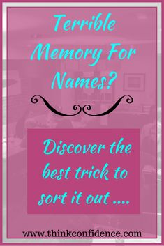 Easy technique for remembering names. Never forget a name again at work or socially. #names #remember