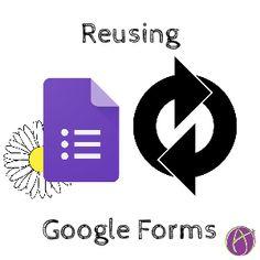 reusing google forms