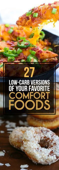 27 Low-Carb Versions Of Your Favorite Comfort Foods. Need to spend some time reasing through these.
