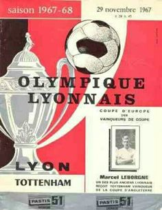 Lyon 1 Tottenham 0 in Nov 1967 at Stade de Gerland. The programme cover for the Euro Cup Winners Cup 2nd Round, 1st Leg.