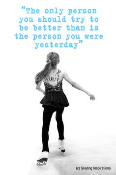 Inspirational Figure Skating Quotes collected by Sk8 Gr8 Designs. Want an inspirational figure skating dress? Visit www.sk8gr8designs.com