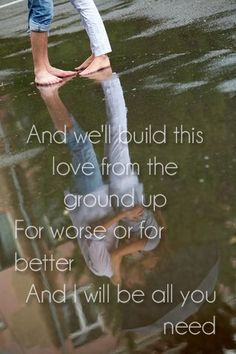 From the Ground Up - Dan + Shay Wedding song option Country Music Quotes, Country Music Lyrics, Country Songs, Country Girls, Country Life, Music Love, Music Is Life, Love Songs, Love Quotes