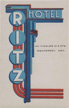 Ritz Hotel ~ Monterrey, Mexico - luggage label