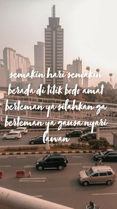 All Quotes, Best Quotes, Funny Quotes, Quotations, Qoutes, Sunset Quotes, Quotes Galau, Healing Words, Good Motivation