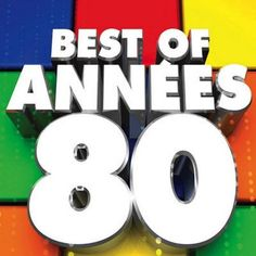 Best Of Annees 80 (2016) MP3