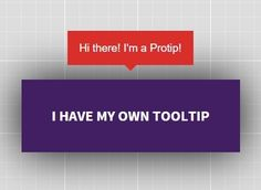 Protip is a powerful jQuery / HTML5 / CSS3 tooltip plugin used to display interactive, heavily customizable tooltips with fancy CSS3 animations based on Animate.css.