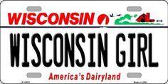 Wisconsin Girl Wisconsin Background Novelty Metal License Plate