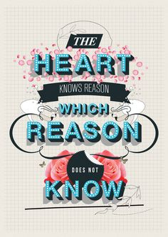 """""""The heart knows reason which reason does not know"""": The Reason Art Print"""