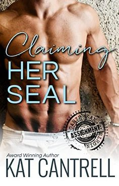 NEW RELEASE: CLAIMING HER SEAL (ASSIGNMENT: CARIBBEAN NIGHTS # !) BY KAT CANTRELL http://ishacoleman7.booklikes.com/post/1347036/new-release-claiming-her-seal-assignment-caribbean-nights-1-by-kat-cantrell