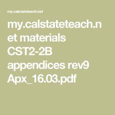 my.calstateteach.net materials CST2-2B appendices rev9 Apx_16.03.pdf