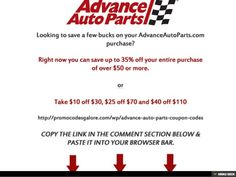 Advance Auto Parts Coupons Can Save You Up to 35% or More At Checkout