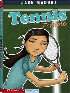 Tennis Trouble (Jake Maddox Girl Sports Stories) by Jake Maddox http://www.amazon.com/dp/1434207811/ref=cm_sw_r_pi_dp_I04Twb1FC4KSG