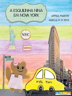 A Esquilinha Nina em Nova York: Um guia de viagens PARA crianças