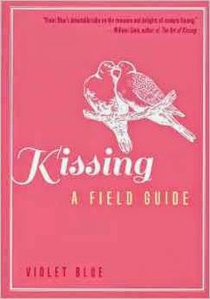 Hanging Off The Wire: Kissing: A Field Guide