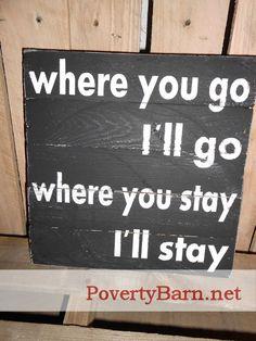 Where You Go I'll Go Reclaimed Pallet Wood Art Sign on Etsy, $21.00