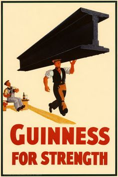I don't think I can lift anything after a Guinness.