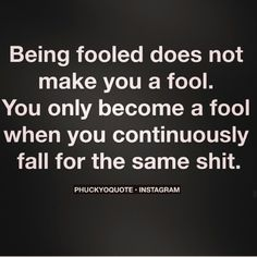 Just a Fool. #quotes